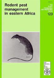 Rodent pest management in eastern africa ; fao plant production protection paper n.123 - Couverture - Format classique