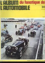 Album Du Fanatique De L'Automobile N°24 - Dimanche 3 Mai A Montlhery : Les Coupes De L'Age D'Or - Couverture - Format classique