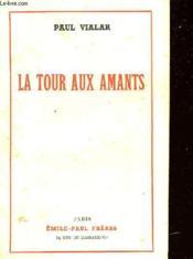 La Tour Aux Amants - Couverture - Format classique