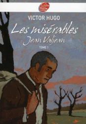 Les misérables t.1 ; Jean Valjean - Couverture - Format classique