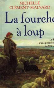 La Fourche A Loup - Couverture - Format classique
