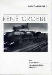 Rene groebli - magie du rail - Couverture - Format classique