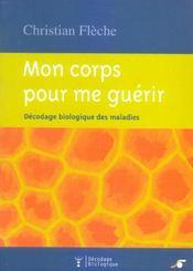 Corps Pour Me Guerir (Mon) - Intérieur - Format classique