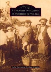 Vignoble du Madiran et Pacherenc du Vic-Bilh - Couverture - Format classique