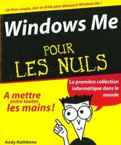 Windows Me Pour Les Nuls - Intérieur - Format classique