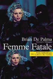 Femme fatale ; scénario - Intérieur - Format classique