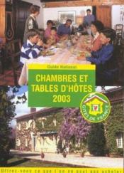 Guide National Chambres Et Tables D'Hotes ; Edition 2003 - Couverture - Format classique