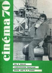 Cinema 70 N° 150 - Hal B. Wallis - L'Exploitation Francaise - Brasil Ano 70 - Fanju - Couverture - Format classique