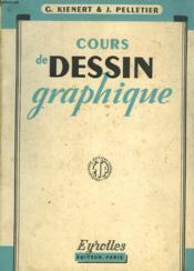 Cours De Dessin Graphique - Couverture - Format classique