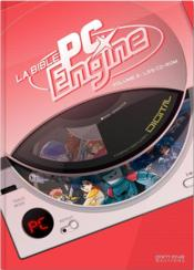 Vente livre :  La bible PC-Engine t.2 ; les CD-ROM  - Collectif