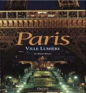 Vente livre :  Paris ville lumiere  - Bennet Guy-Pierre - Guy-Pierre Bennet