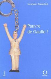 Pauvre De Gaulle ! - Intérieur - Format classique
