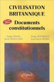 Civilisation Britanique Documents Constitutionnels Nouvelle Edition - Intérieur - Format classique