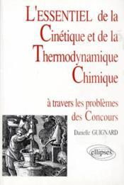 L'Essentiel De La Cinetique Et De La Thermodynamique Chimique - Couverture - Format classique