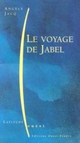 Le voyage de jabel - Couverture - Format classique