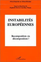 Instabilités européennes ; recomposition et décomposition ? - Couverture - Format classique