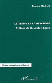 Le Temps Et La Psychose - Intérieur - Format classique