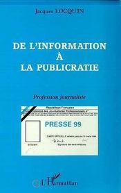 De l'information à la publicratie ; profession journaliste - Intérieur - Format classique
