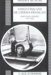 Vingt-Cinq Ans De Cinema Francais 1979-2003: Parcours Croises - Intérieur - Format classique