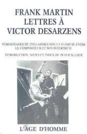 Lettres A Victor Desarzens - Couverture - Format classique