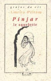 Pinjar ; Le Squelette - Couverture - Format classique