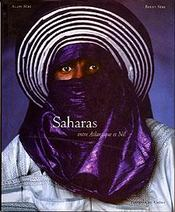 Saharas ; Entre L'Atlantique Et Le Nil - Couverture - Format classique
