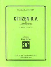 Citizen bv ou la barbe verte ; comedie farfelue - Intérieur - Format classique