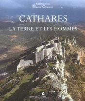 Cathares ; La Terre Et Les Hommes - Intérieur - Format classique