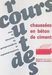 Cours Routes Chaussees En Beton De Ciment - Couverture - Format classique
