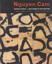 Nguyen Cam ; Hanoi-Paris ; L'Odyssee D'Un Peintre - Couverture - Format classique