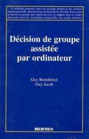 Decision de groupe assistee par ordinateur - Couverture - Format classique