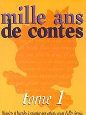 Mille ans de contes t.1 - Intérieur - Format classique