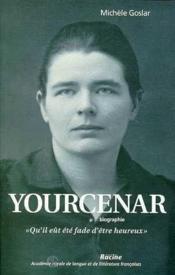 Yourcenar - Couverture - Format classique