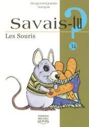 Savais-Tu ? T.34 ; Les Souris - Intérieur - Format classique