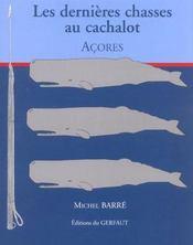 Dernieres Chasses Aux Cachalot - Intérieur - Format classique