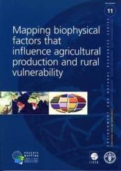 Mapping biophysical factors that influence agricultural production and rural vulnerability (environm - Couverture - Format classique