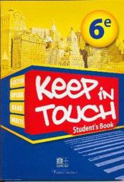 Vente livre :  Keep in touch ; student's book  - Collectif D'Auteurs - M'Bodj Nafissatou
