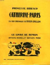Catherine Paris. 34 Bois Originaux De Roger Grillon.Le Livre De Demain N° 76. - Couverture - Format classique