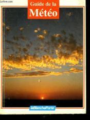 Guide De La Meteorologie - Couverture - Format classique