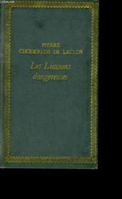 Les Liaisons Dangereuses Ou Lettres. - Couverture - Format classique