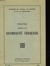 Textes Relatifs A La Nationalite Francaise - Couverture - Format classique