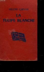 La Tulipe Blanche - Couverture - Format classique