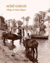 Mari Girgis ; village de Haute-Egypte - Couverture - Format classique