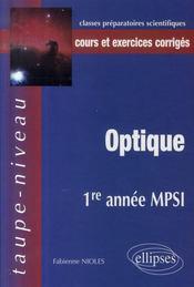 Optique ; 1ère année mpsi ; cours et exercices corrigés - Intérieur - Format classique