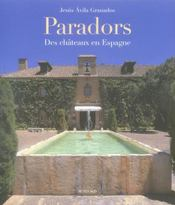 Paradores ; des châteaux en Espagne - Intérieur - Format classique