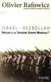 Israël-hezbollah ; prélude à la 3e guerre mondiale ? - Intérieur - Format classique