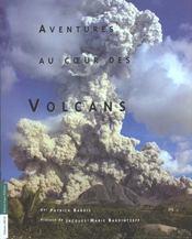 Aventures Au Coeur Des Volcans - Intérieur - Format classique