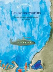 Raconte-Moi... T.37 ; Les Sous-Marins - Couverture - Format classique