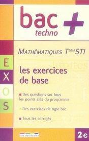 Mathématiques ; terminales sti : les exercices de base - Intérieur - Format classique
