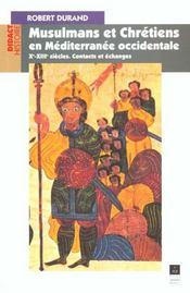 Musulmans Et Chretiens En Mediterranee Occidentale Xi-Xii Siecles - Intérieur - Format classique